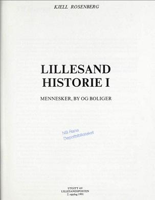 Lillesand historie. 1 : Mennesker, by og boliger