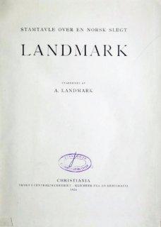 Stamtavle over en norsk slegt : Landmark