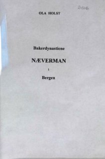 Bakerdynastiene Næverman i Bergen