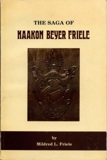 The Saga of Haakon Beyer Friele