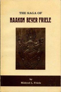 The Saga of Haakon Beyer Friele