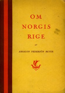 Om Norgis Rige av Absalon Pedersön Beyer