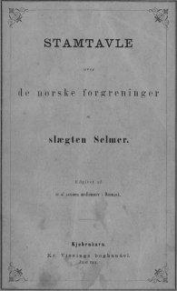 Stamtavle over de norske forgreininger af slægten Selmer