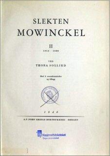 Slekten Mowinckel : II: 1914-1939